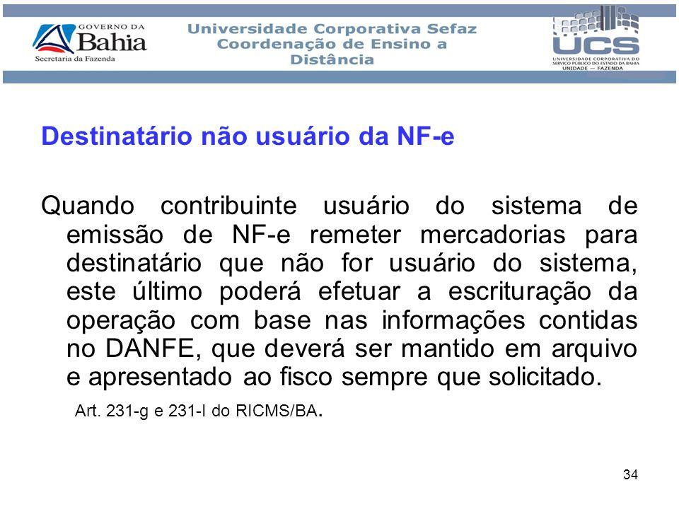 Destinatário não usuário da NF-e