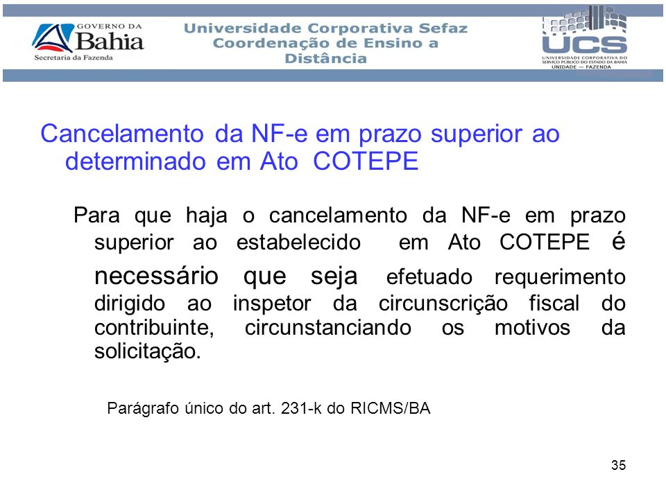Cancelamento da NF-e em prazo superior ao determinado em Ato COTEPE