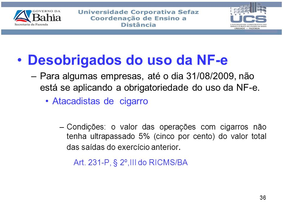 Desobrigados do uso da NF-e