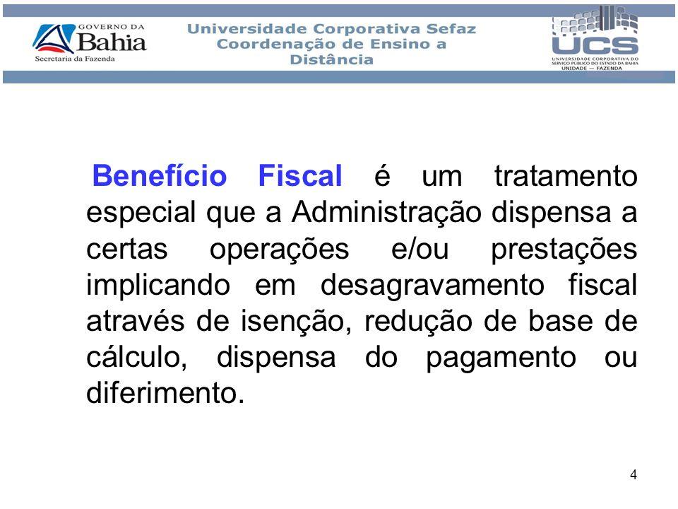 Benefício Fiscal é um tratamento especial que a Administração dispensa a certas operações e/ou prestações implicando em desagravamento fiscal através de isenção, redução de base de cálculo, dispensa do pagamento ou diferimento.