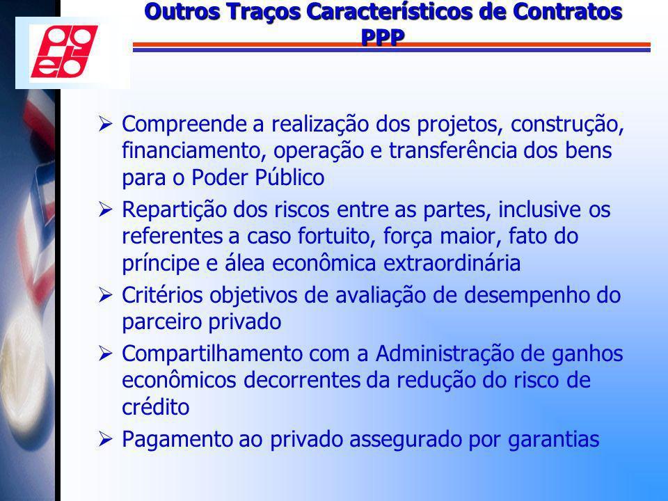 Outros Traços Característicos de Contratos PPP