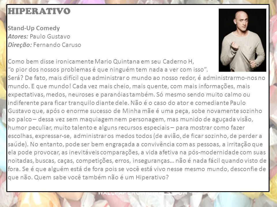 HIPERATIVO Stand-Up Comedy Atores: Paulo Gustavo