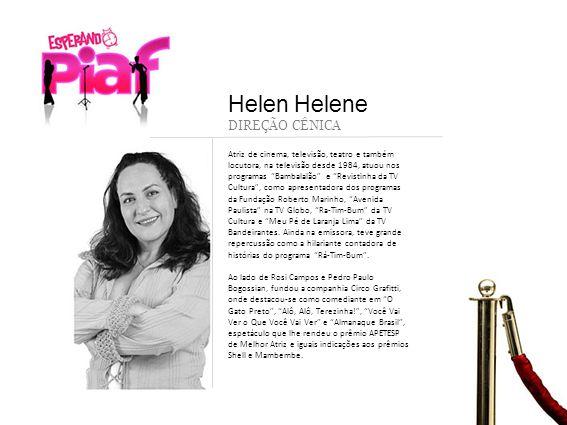 Helen Helene DIREÇÃO CÊNICA