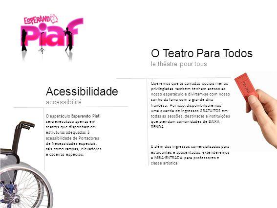 O Teatro Para Todos Acessibilidade le thêatre pour tous accessibilité
