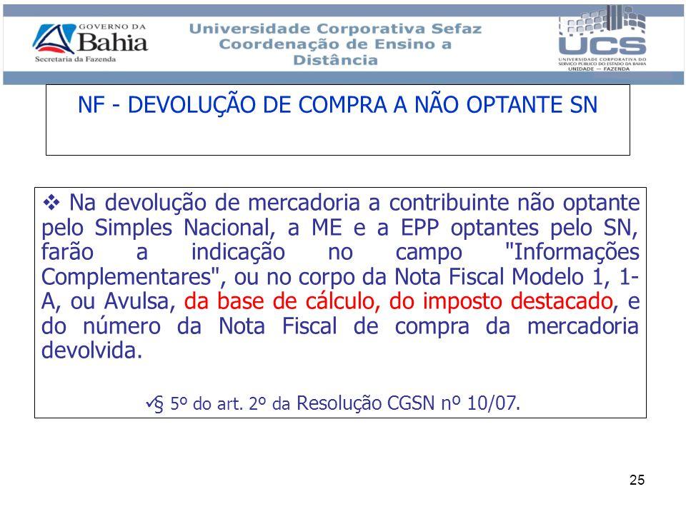 NF - DEVOLUÇÃO DE COMPRA A NÃO OPTANTE SN