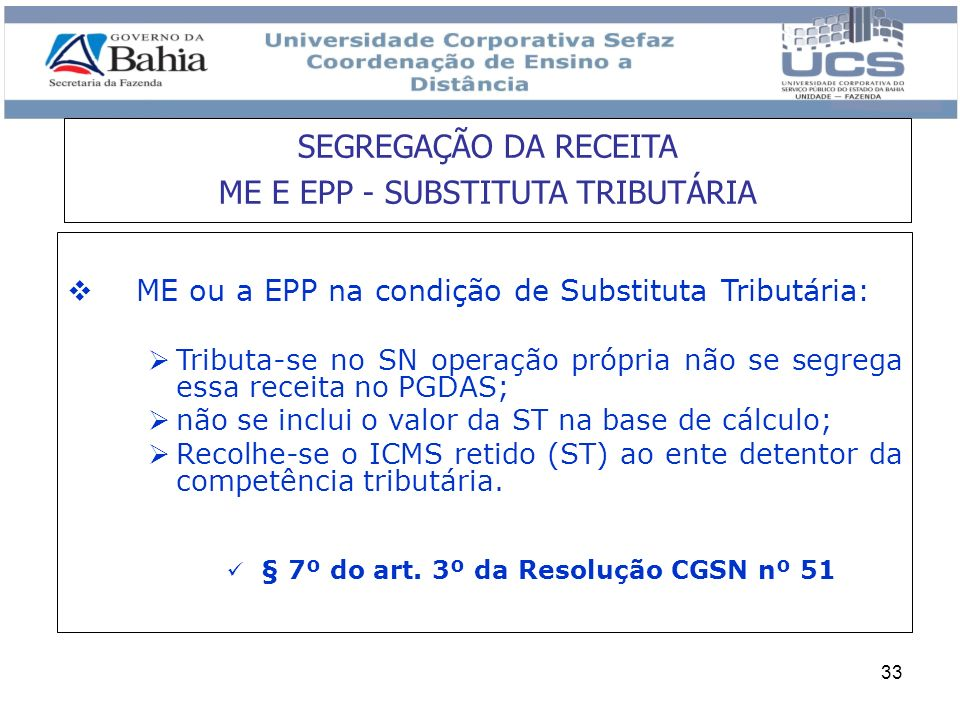 SEGREGAÇÃO DA RECEITA ME E EPP - SUBSTITUTA TRIBUTÁRIA