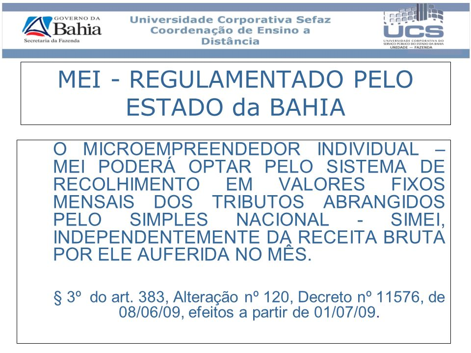 MEI - REGULAMENTADO PELO ESTADO da BAHIA
