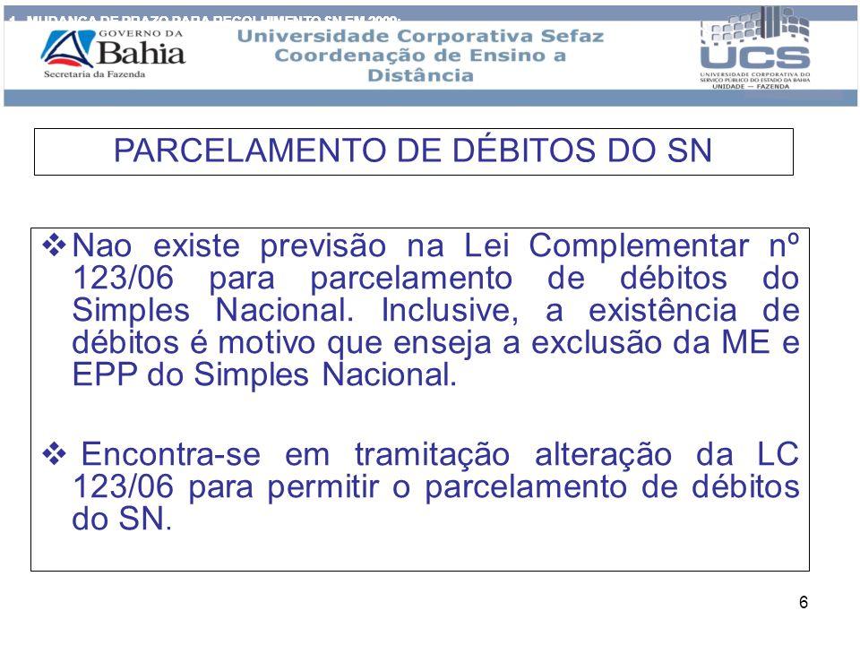 PARCELAMENTO DE DÉBITOS DO SN