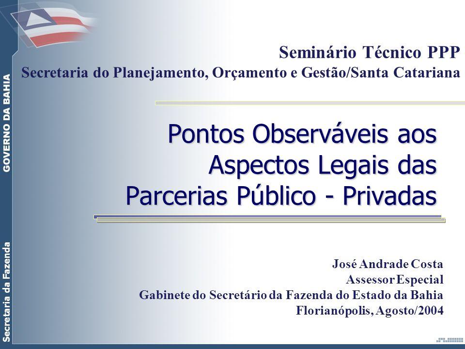 Seminário Técnico PPP Secretaria do Planejamento, Orçamento e Gestão/Santa Catariana.