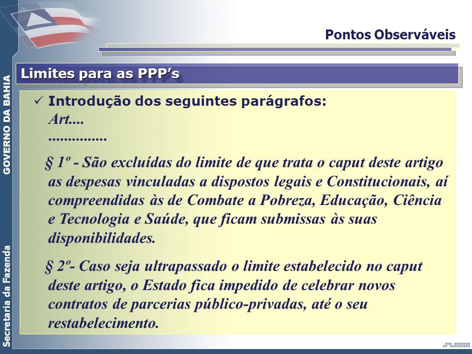 Pontos Observáveis Limites para as PPP's. Introdução dos seguintes parágrafos: Art.... ...............