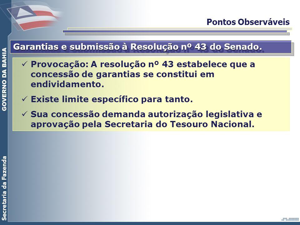 Pontos Observáveis Garantias e submissão à Resolução nº 43 do Senado.