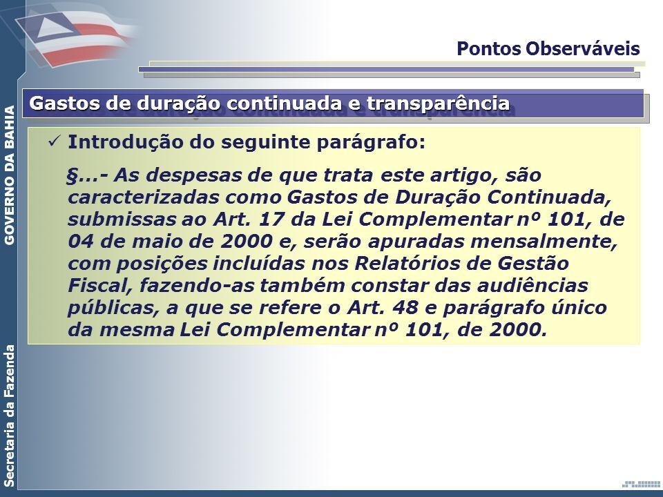 Pontos Observáveis Gastos de duração continuada e transparência. Introdução do seguinte parágrafo: