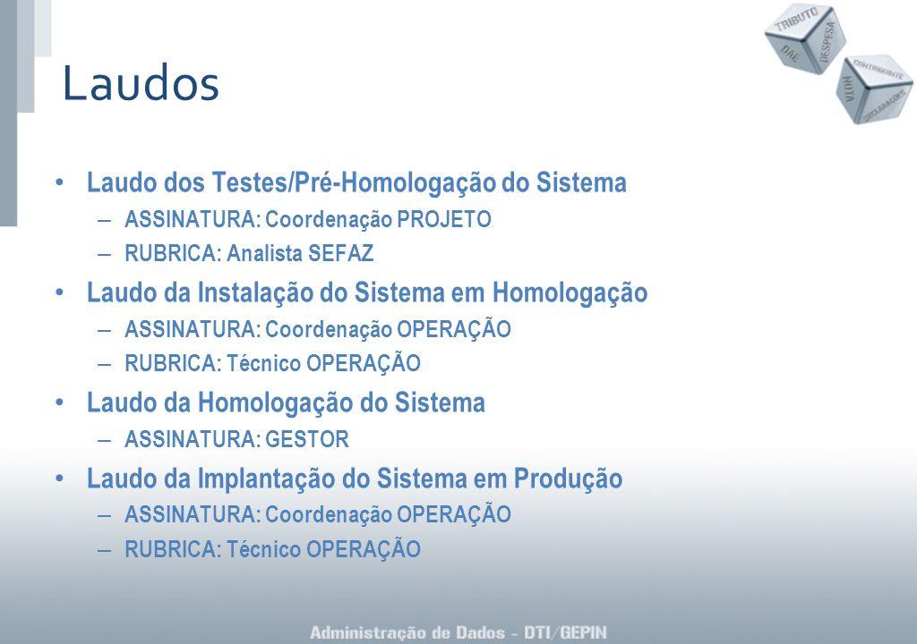 Laudos Laudo dos Testes/Pré-Homologação do Sistema