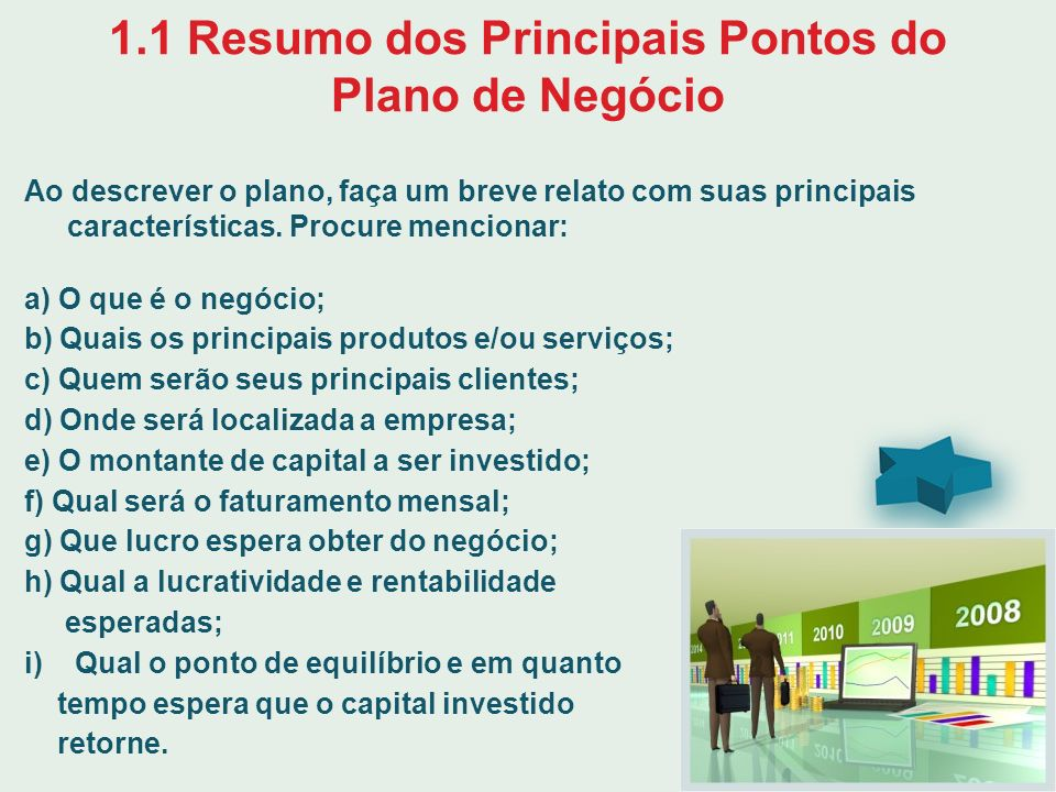 1.1 Resumo dos Principais Pontos do Plano de Negócio