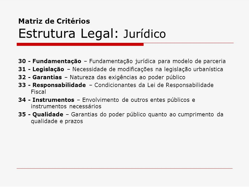 Matriz de Critérios Estrutura Legal: Jurídico