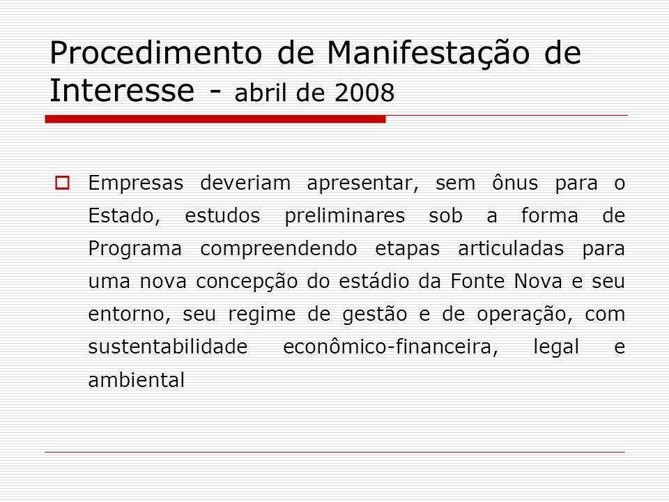Procedimento de Manifestação de Interesse - abril de 2008
