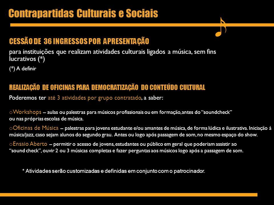 Contrapartidas Culturais e Sociais