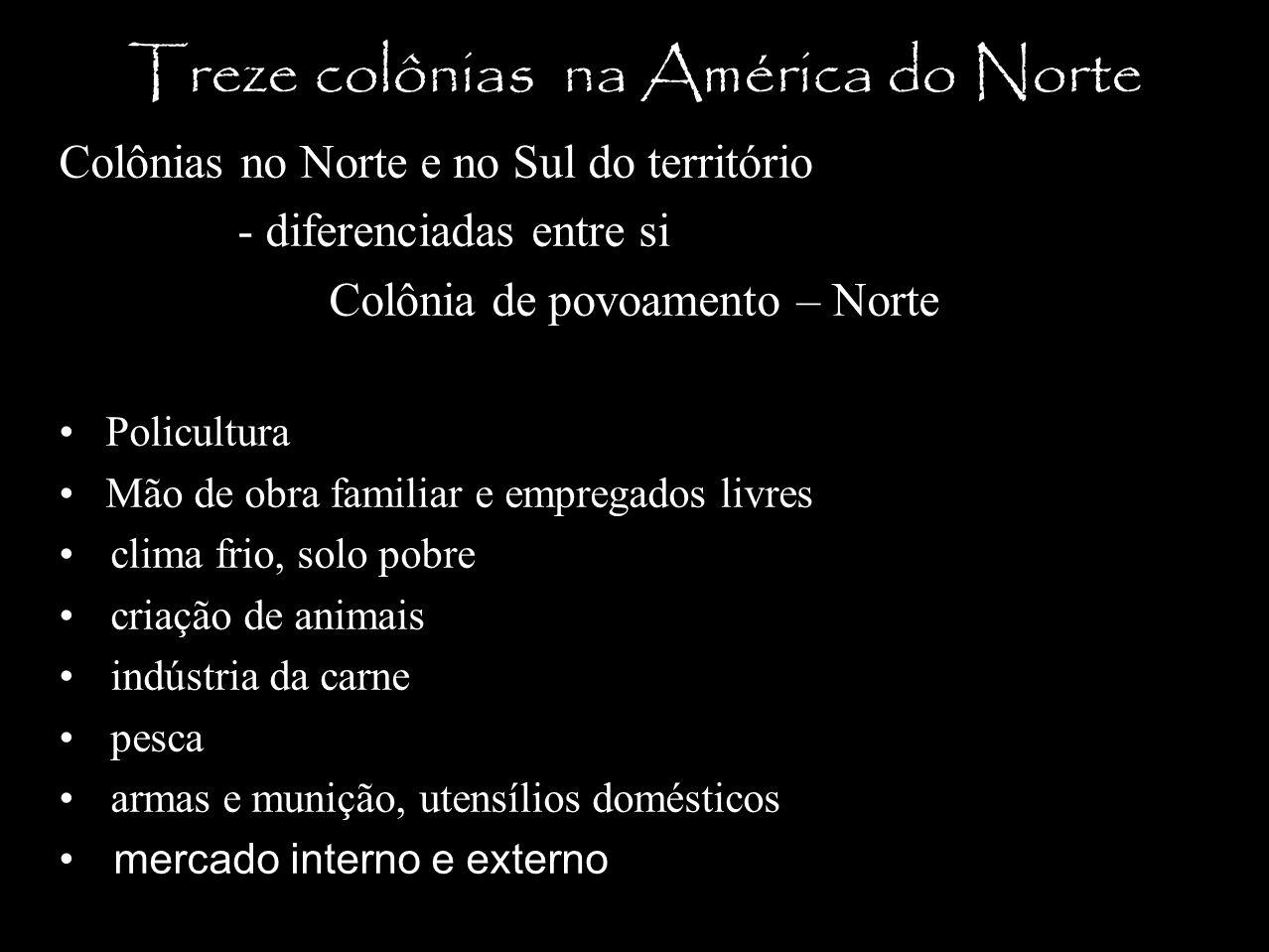 Treze colônias na América do Norte