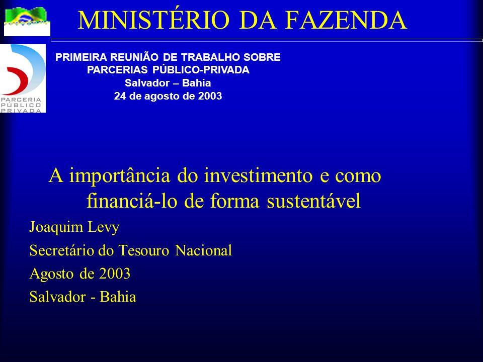PRIMEIRA REUNIÃO DE TRABALHO SOBRE PARCERIAS PÚBLICO-PRIVADA