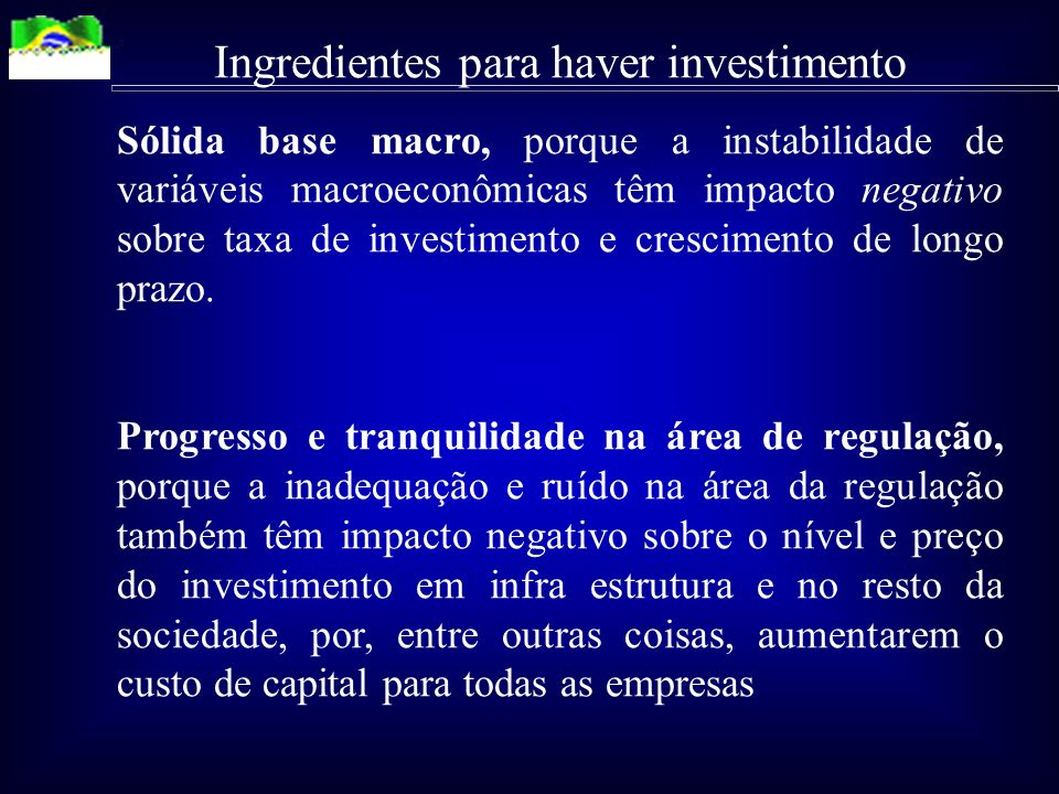 Ingredientes para haver investimento