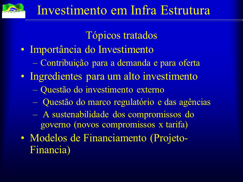 Investimento em Infra Estrutura