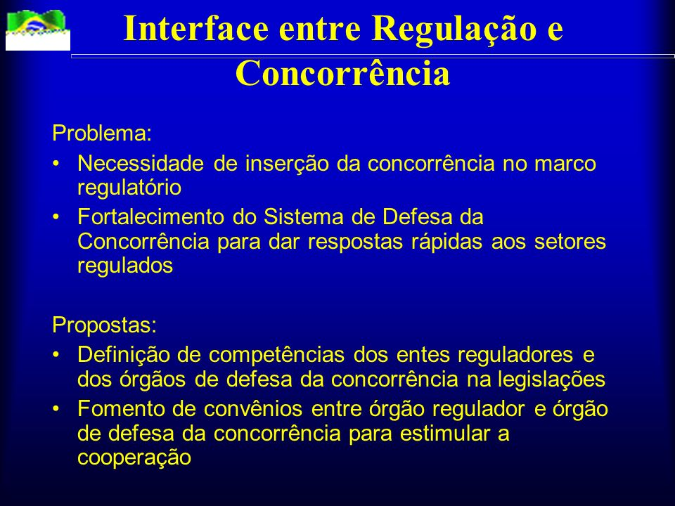 Interface entre Regulação e Concorrência