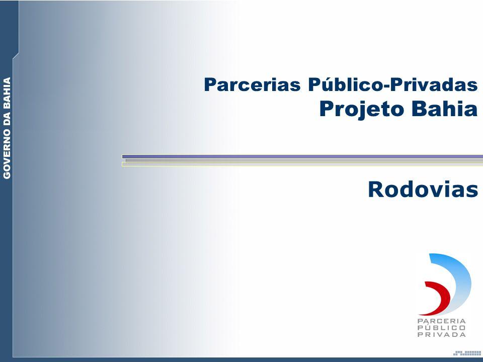 Projeto Bahia Rodovias Parcerias Público-Privadas