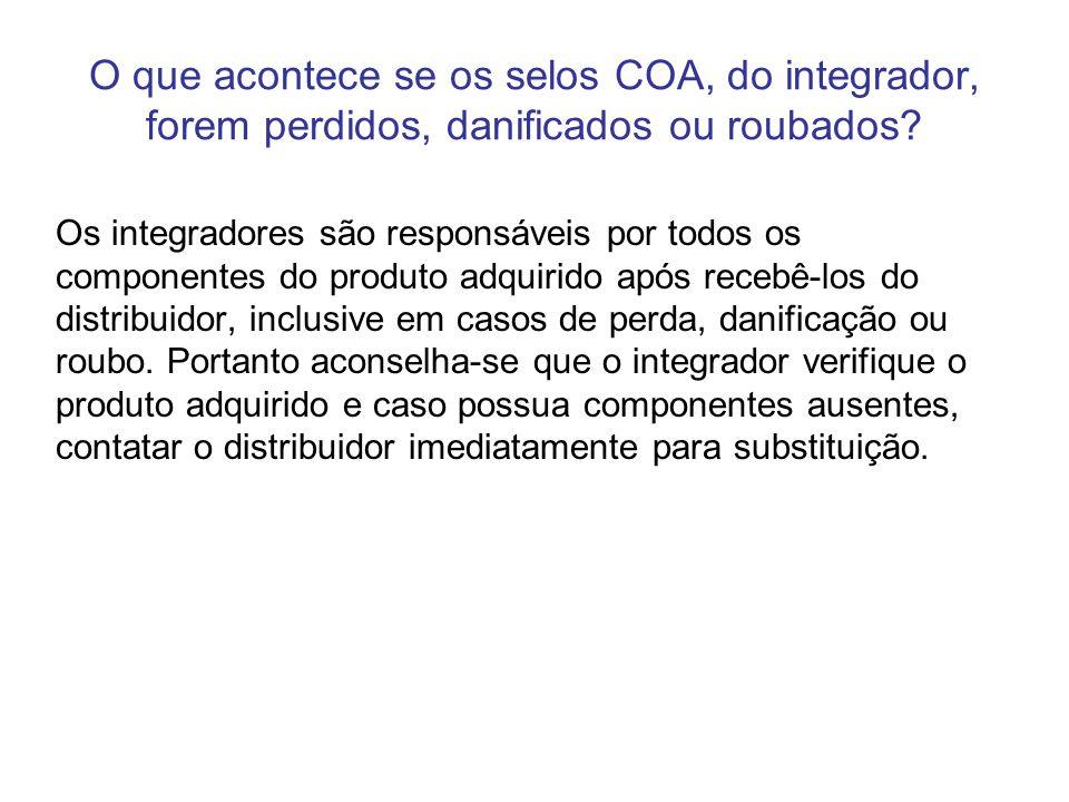 O que acontece se os selos COA, do integrador, forem perdidos, danificados ou roubados