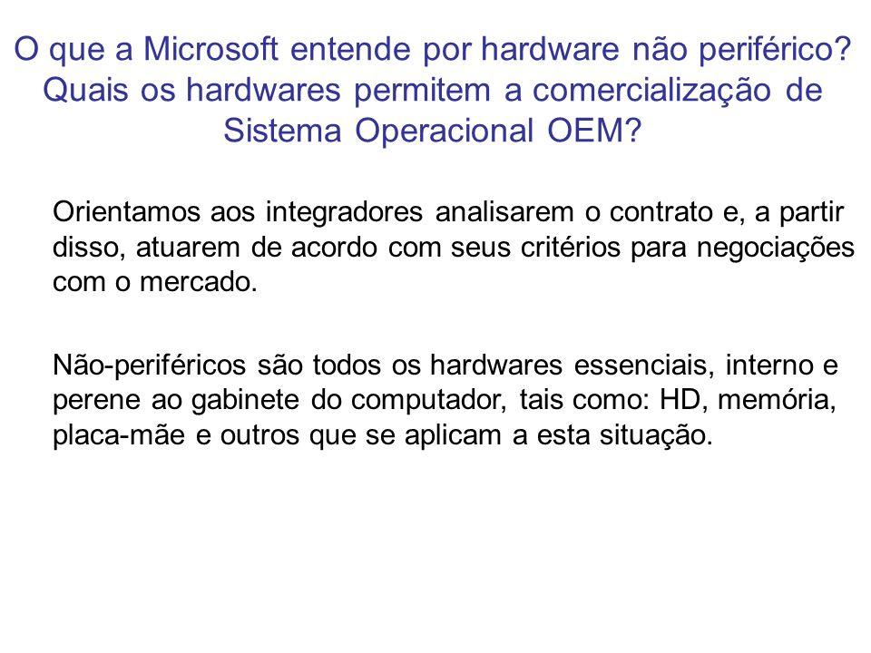 O que a Microsoft entende por hardware não periférico