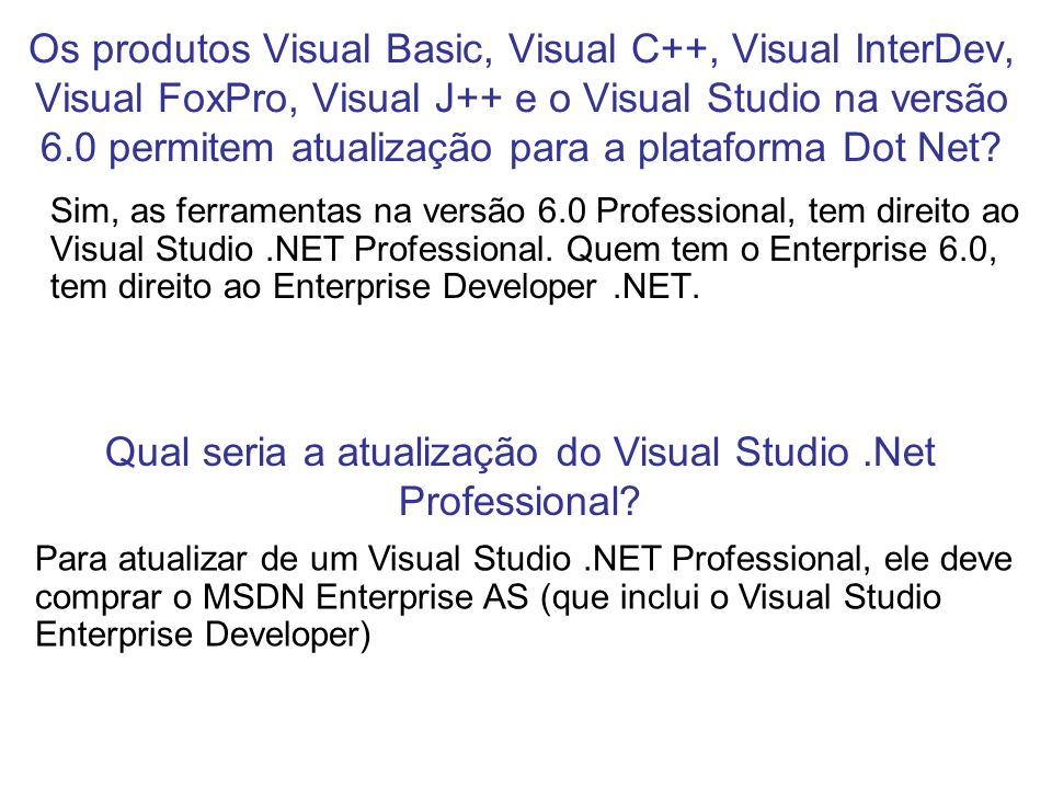 Qual seria a atualização do Visual Studio .Net Professional