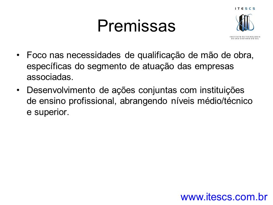 Premissas www.itescs.com.br