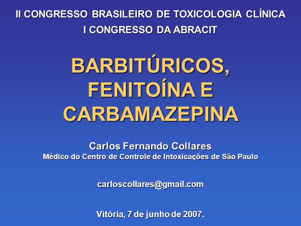 BARBITÚRICOS, FENITOÍNA E CARBAMAZEPINA