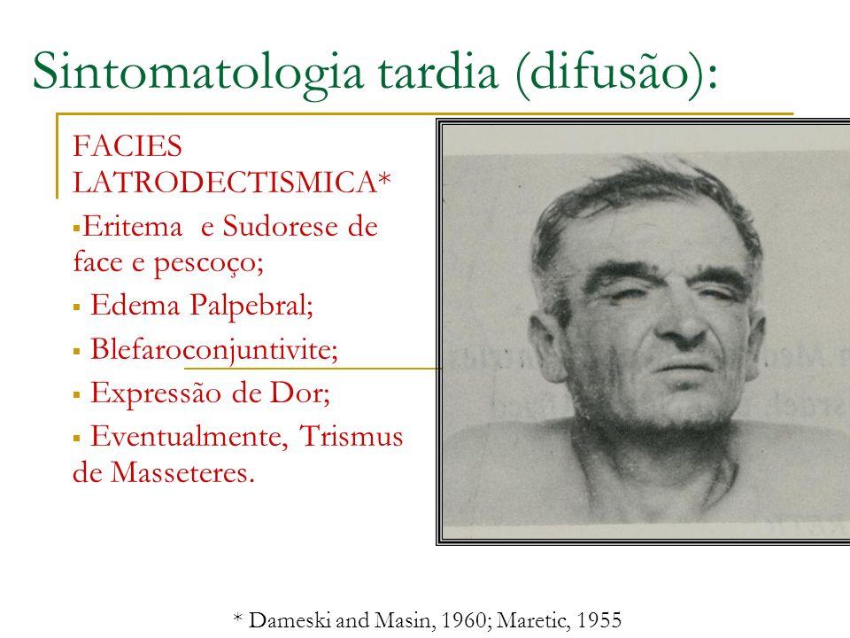 Sintomatologia tardia (difusão):