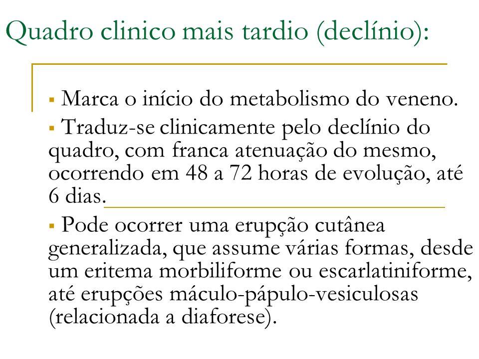 Quadro clinico mais tardio (declínio):