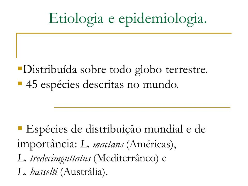 Etiologia e epidemiologia.