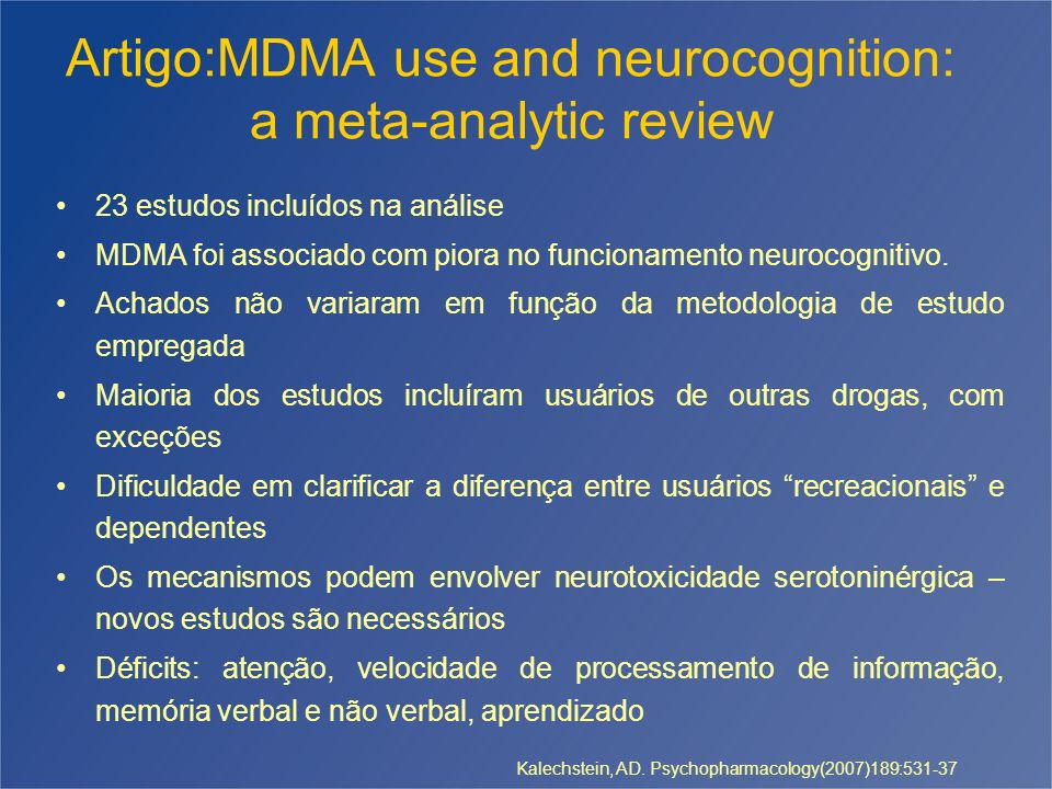 Artigo:MDMA use and neurocognition: a meta-analytic review