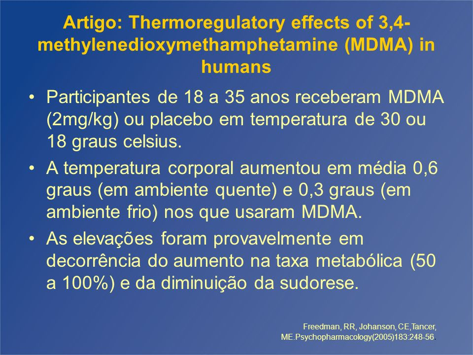 Artigo: Thermoregulatory effects of 3,4-methylenedioxymethamphetamine (MDMA) in humans