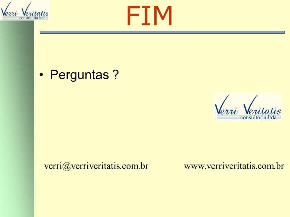 FIM Perguntas verri@verriveritatis.com.br www.verriveritatis.com.br