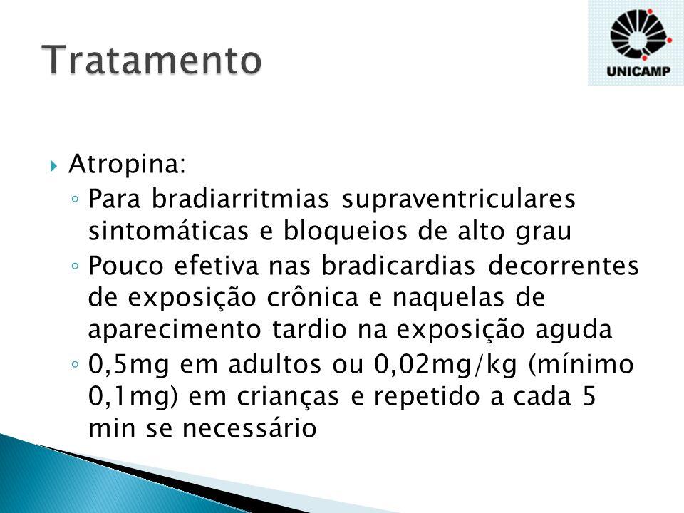 Tratamento Atropina: Para bradiarritmias supraventriculares sintomáticas e bloqueios de alto grau.