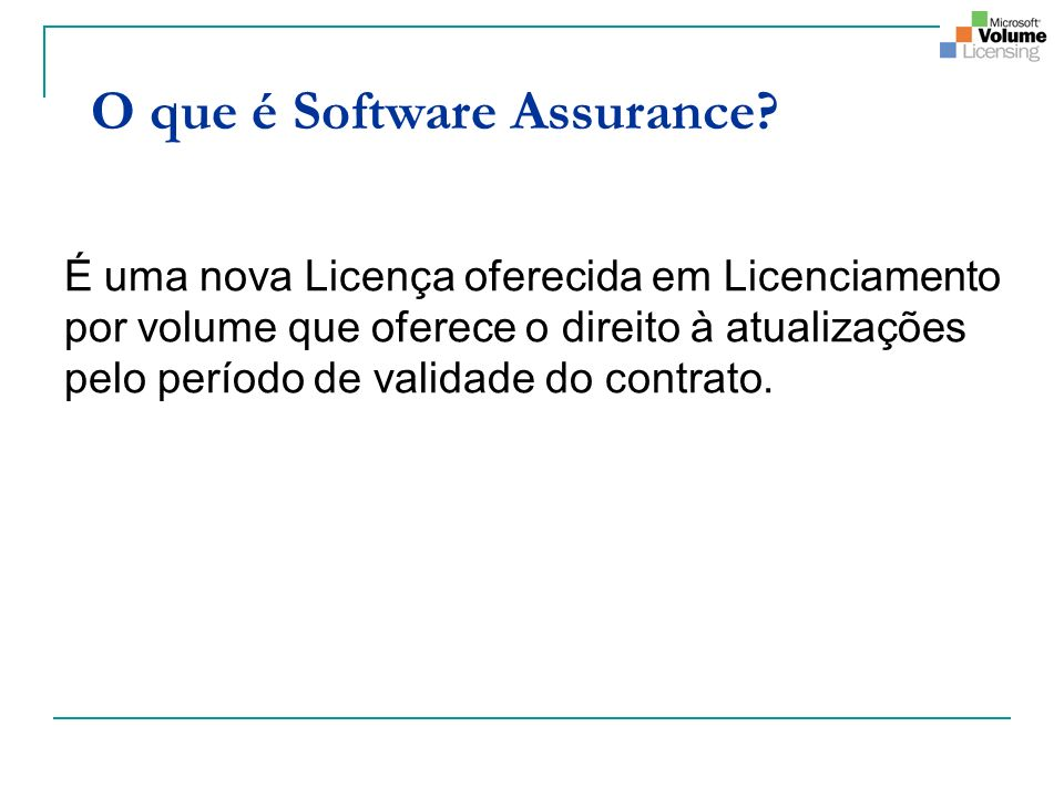O que é Software Assurance