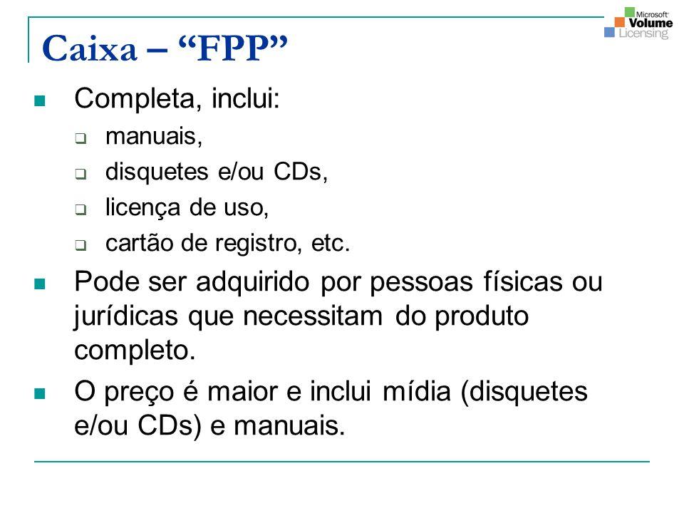 Caixa – FPP Completa, inclui: