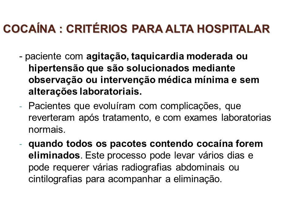 COCAÍNA : CRITÉRIOS PARA ALTA HOSPITALAR