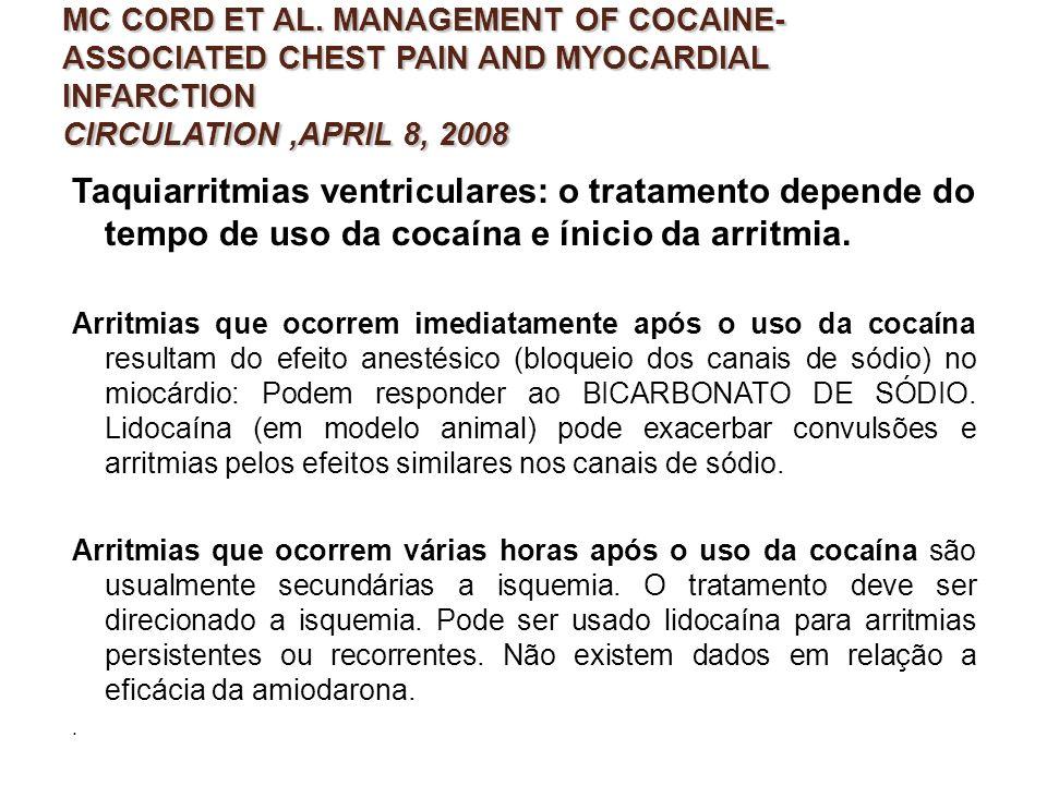 MC CORD ET AL. MANAGEMENT OF COCAINE-ASSOCIATED CHEST PAIN AND MYOCARDIAL INFARCTION CIRCULATION ,APRIL 8, 2008