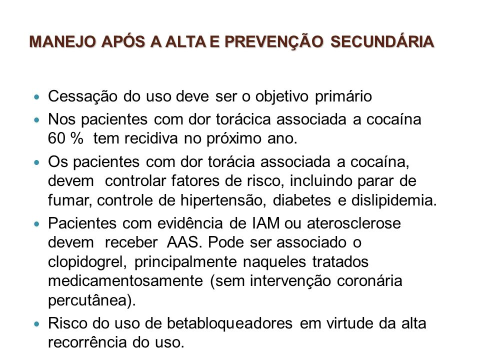 MANEJO APÓS A ALTA E PREVENÇÃO SECUNDÁRIA