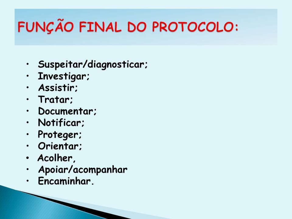 FUNÇÃO FINAL DO PROTOCOLO: