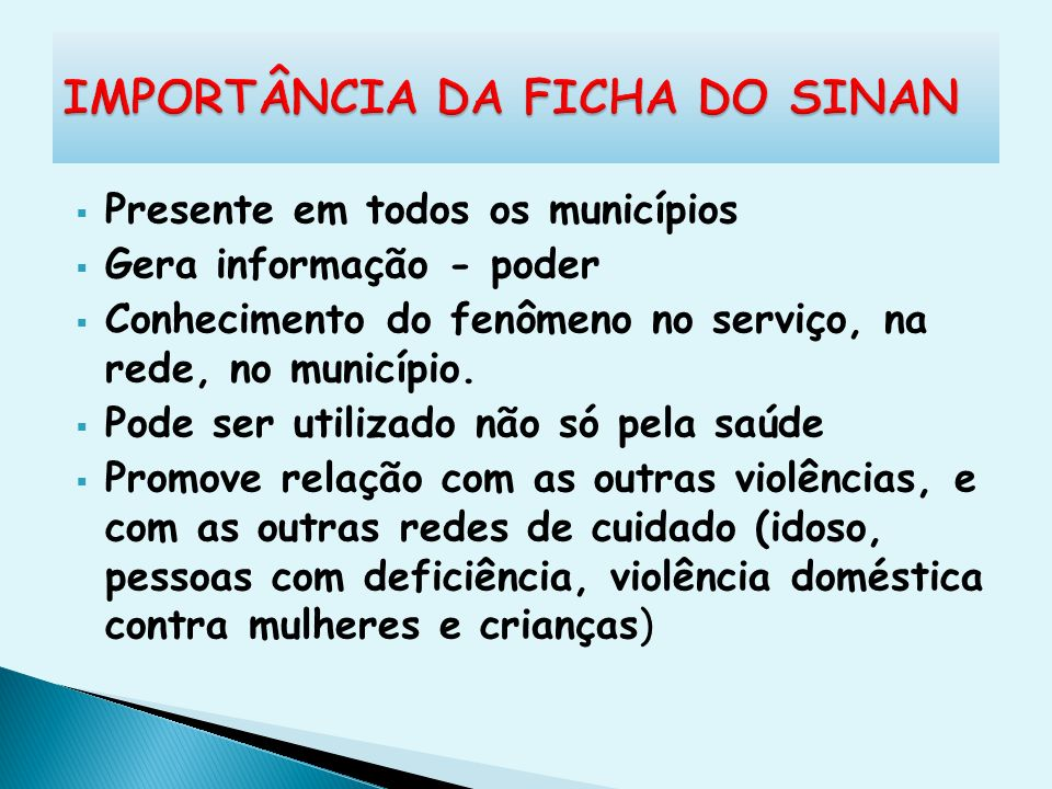 IMPORTÂNCIA DA FICHA DO SINAN