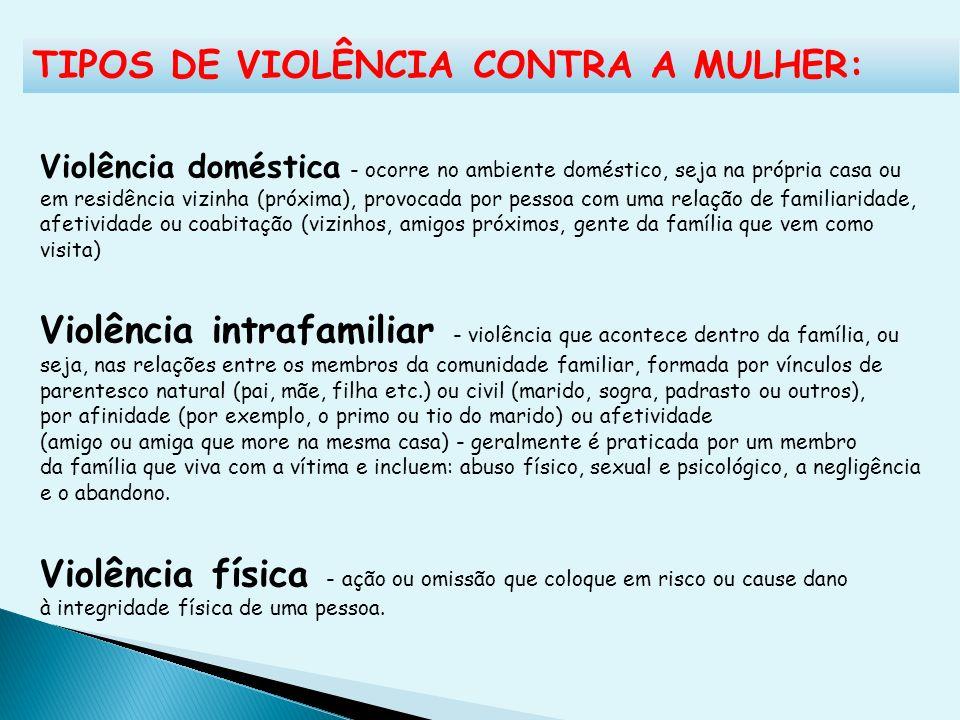TIPOS DE VIOLÊNCIA CONTRA A MULHER: