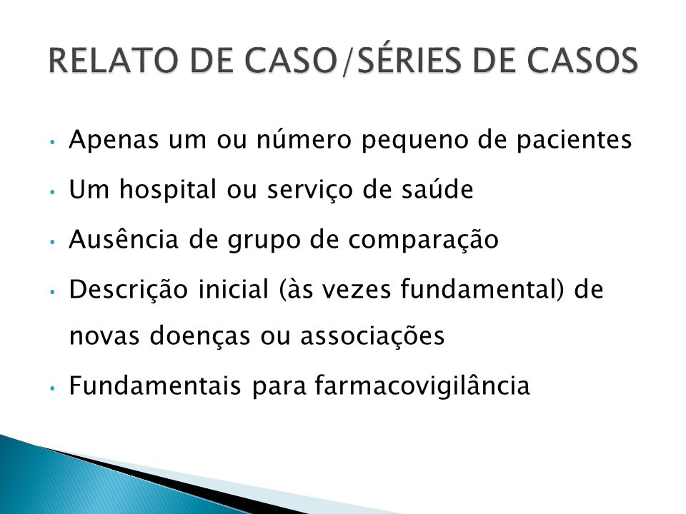 RELATO DE CASO/SÉRIES DE CASOS