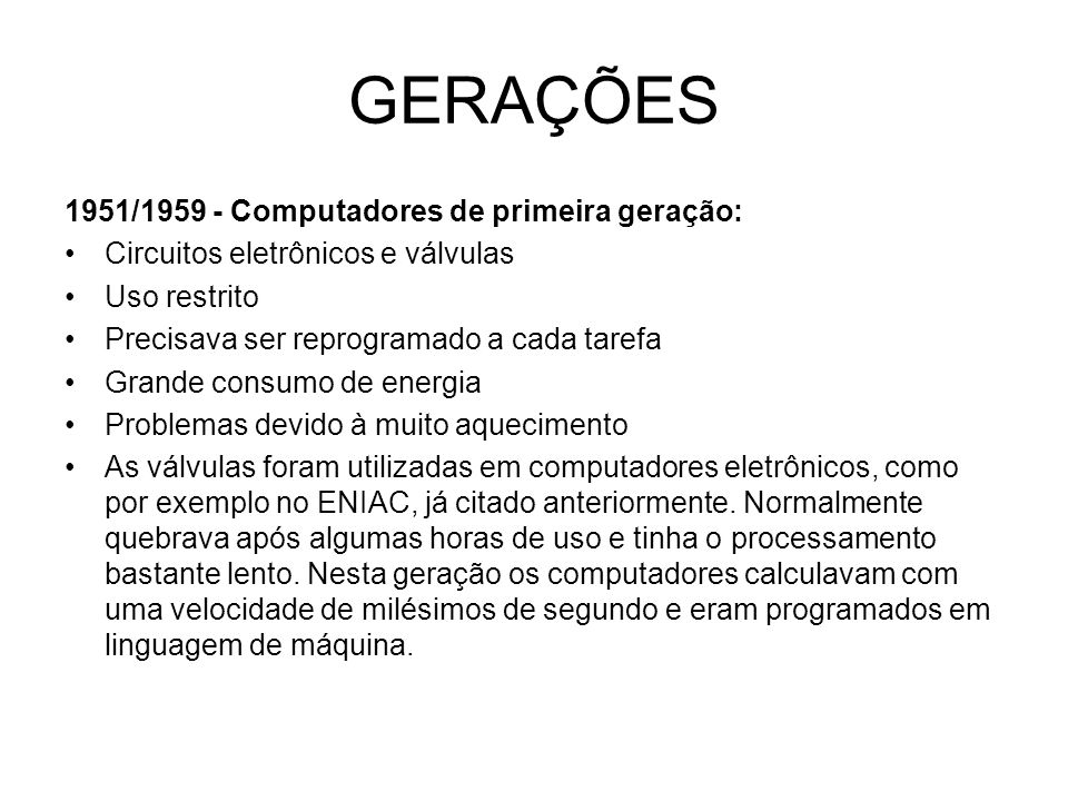 GERAÇÕES 1951/1959 - Computadores de primeira geração: