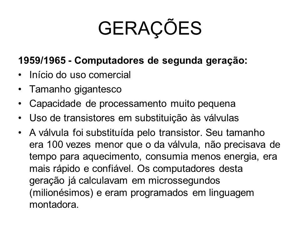 GERAÇÕES 1959/1965 - Computadores de segunda geração: